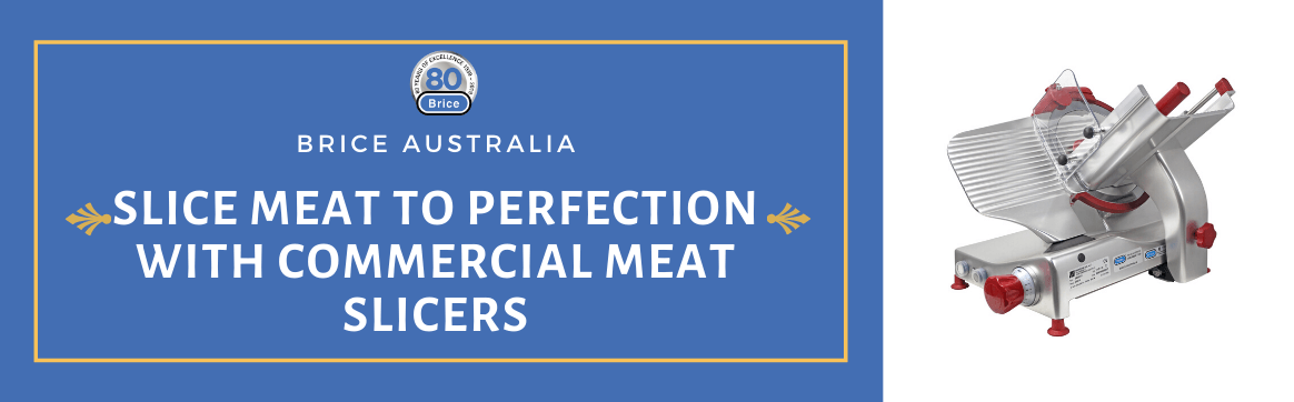Slice Meat to Perfection with Commercial Meat Slicers