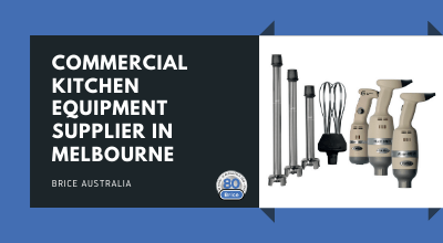 Finding the Right Supplier of Commercial Kitchen Equipment Australia