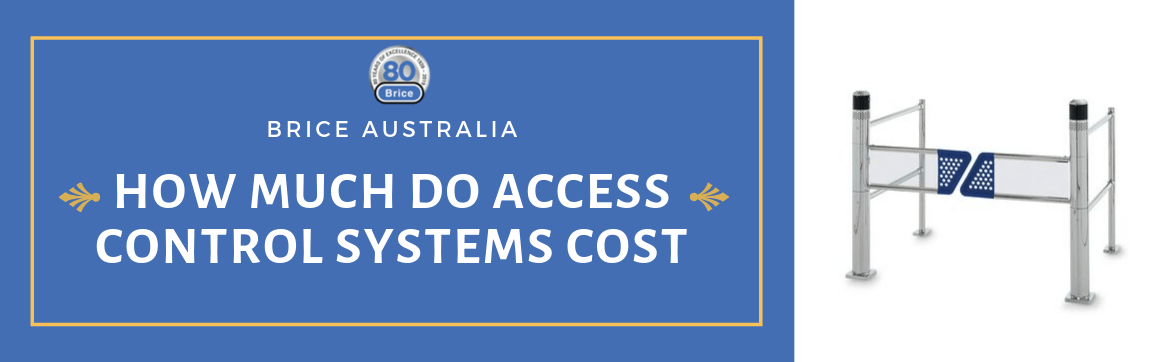 How Much Do Access Control Systems Cost in Melbourne?