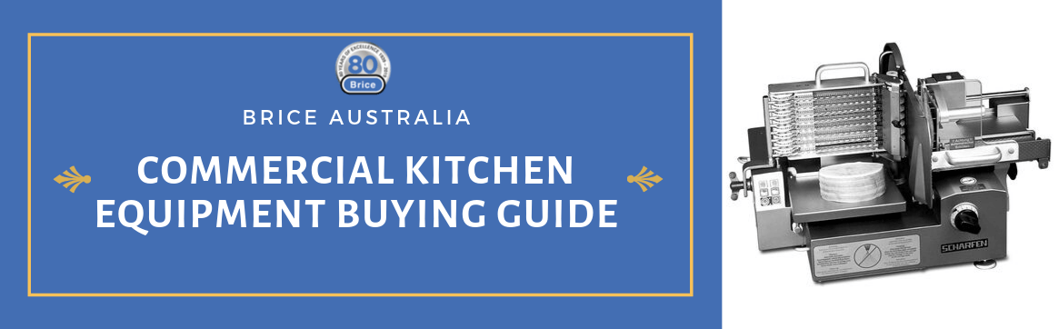 Commercial Kitchen Equipment – Buying Guide