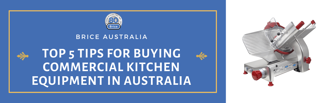 Top 5 Tips for Buying Commercial Kitchen Equipment in Australia