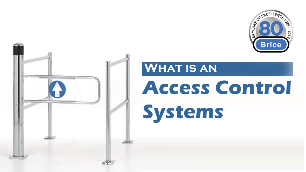 What is an access control system?