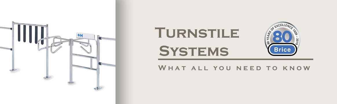 Turnstile Systems – What all you need to know