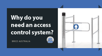Why do you need an Access Control System