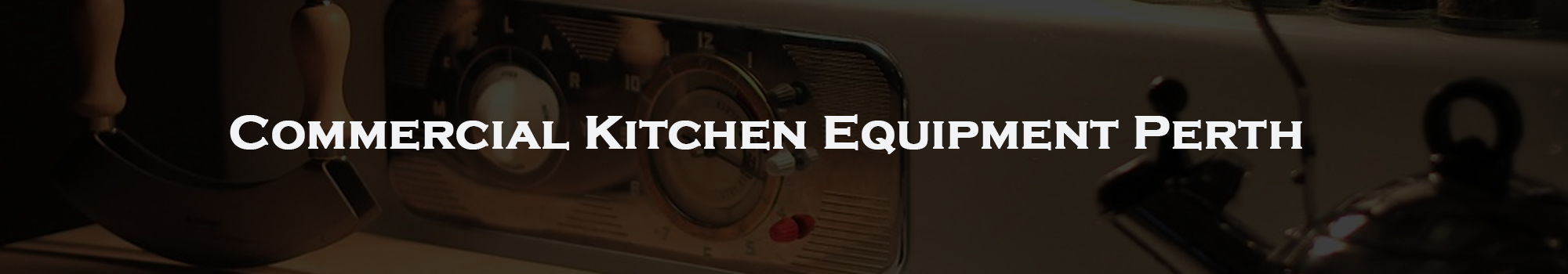 Commercial Kitchen Equipment Perth