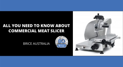 All you need to know about Commercial Meat Slicers