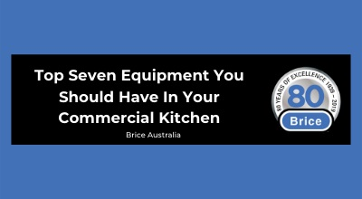 Top Seven Kitchen Equipment For Commercial Kitchen